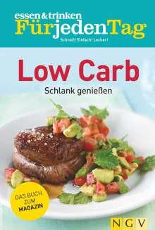 essen & trinken Für jeden Tag - Low Carb, Buch