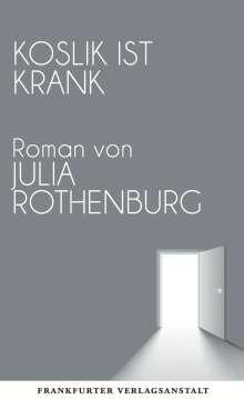 Julia Rothenburg: Koslik ist krank, Buch