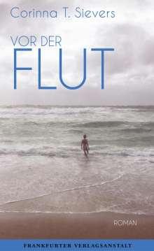 Corinna T. Sievers: Vor der Flut, Buch