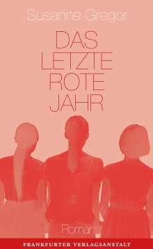 Susanne Gregor: Das letzte rote Jahr, Buch