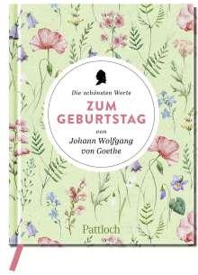 Die schönsten Worte zum Geburtstag von Johann Wolfgang von Goethe, Buch