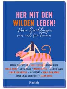 Susanne Lieb: Her mit dem wilden Leben!, Buch