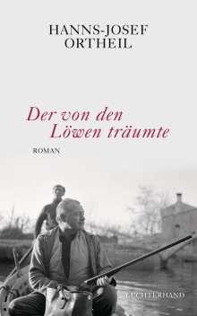 Hanns-Josef Ortheil: Der von den Löwen träumte, Buch