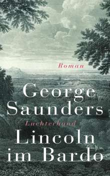 George Saunders: Lincoln im Bardo, Buch