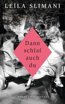 Leïla Slimani: Dann schlaf auch du, Buch