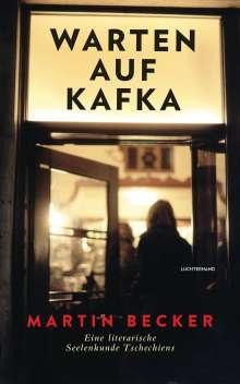 Martin Becker: Warten auf Kafka, Buch