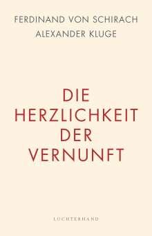 Ferdinand von Schirach: Die Herzlichkeit der Vernunft, Buch