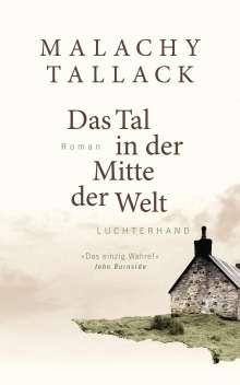 Malachy Tallack: Das Tal in der Mitte der Welt, Buch