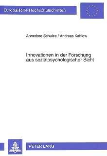 Annedore Schulze: Innovationen in der Forschung aus sozialpsychologischer Sicht, Buch