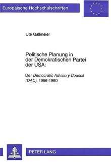 Ute Gallmeier: Politische Planung in der Demokratischen Partei der USA:, Buch