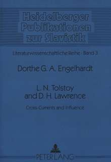 Dorthe G. A. Engelhardt: L.N. Tolstoy and D.H. Lawrence, Buch