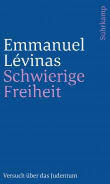 Emmanuel Lévinas: Schwierige Freiheit, Buch