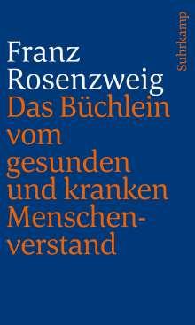 Franz Rosenzweig: Das Büchlein vom gesunden und kranken Menschenverstand, Buch