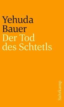 Yehuda Bauer: Der Tod des Schtetls, Buch