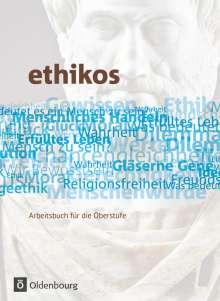 Stefan Applis: Ethikos 11./12. Schuljahr. Schülerbuch. Allgemeine Ausgabe, Buch
