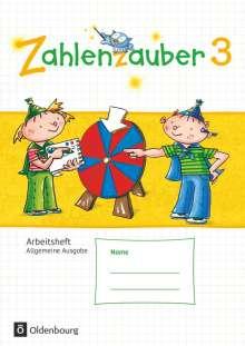 Bettina Betz: Zahlenzauber 3. Schuljahr - Allgemeine Ausgabe - Arbeitsheft, Buch