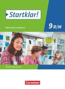 Kirsten Fricke: Startklar! 9. Jahrgangsstufe - Wirtschaft und Beruf - Mittelschule Bayern - Schülerbuch, Buch
