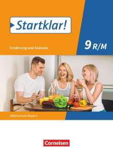 Christine Buchholz: Startklar! 9. Jahrgangsstufe - Ernährung und Soziales - Mittelschule Bayern - Schülerbuch, Buch