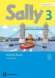 Martina Bredenbröcker: Sally 3. Schuljahr. Activity Book mit Audio-CD. Ausgabe Bayern (Neubearbeitung) - Englisch ab Klasse 3, Buch