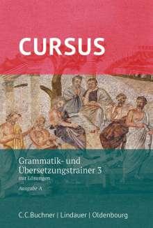 Werner Thiel: Cursus - Ausgabe A - Grammatik- und Übersetzungstrainer 3 -  Latein als 2. Fremdsprache, Buch
