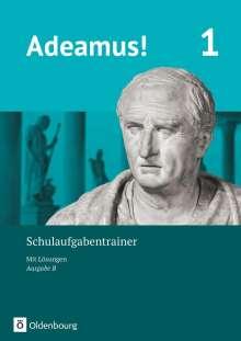 Sonja Gundelach: Adeamus! - Ausgabe B Band 1 - Schulaufgabentrainer mit Lösungsbeileger, Buch