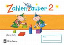 Bettina Betz: Zahlenzauber - Materialien zu den Ausgaben 2016 und Bayern 2014. 2. Schuljahr - Übungsheft, Buch