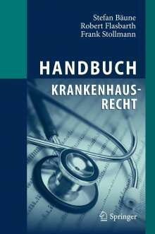 Stefan Bäune: Handbuch Krankenhausrecht, Buch