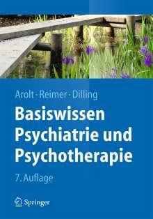 Volker Arolt: Basiswissen Psychiatrie und Psychotherapie, Buch