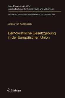Jelena von Achenbach: Demokratische Gesetzgebung in der Europäischen Union, Buch