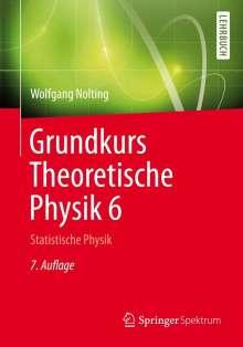 Wolfgang Nolting: Grundkurs Theoretische Physik 6, Buch