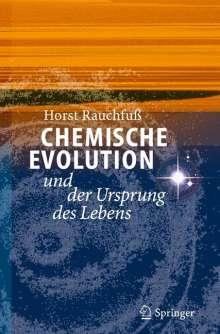 Horst Rauchfuss: Chemische Evolution und der Ursprung des Lebens, Buch