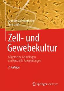 Gerhard Gstraunthaler: Zell- und Gewebekultur, Buch
