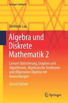 Dietlinde Lau: Algebra und Diskrete Mathematik 2, Buch