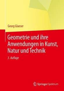 Georg Glaeser: Geometrie und ihre Anwendungen in Kunst, Natur und Technik, Buch