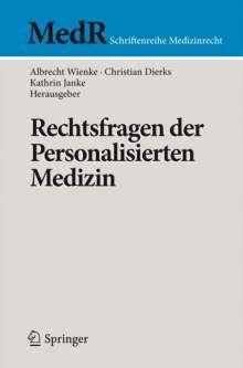 Rechtsfragen der Personalisierten Medizin, Buch