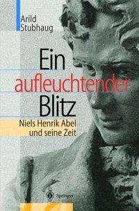 Arild Stubhaug: Ein aufleuchtender Blitz, Buch
