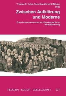 Veronika Albrecht-Birkner: Zwischen Aufklärung und Moderne, Buch