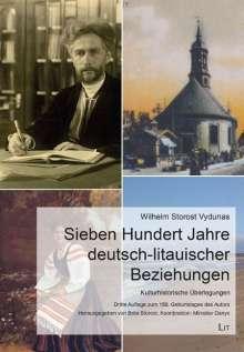 Wilhelm Storost Vydunas: Sieben Hundert Jahre deutsch-litauischer Beziehungen, Buch