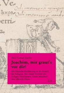 Hans-Conrad Zander: Joachim, mir graut's vor dir!, Buch