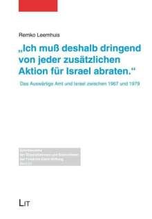 """Remko Leemhuis: """"Ich muß deshalb dringend von jeder zusätzlichen Aktion für Israel abraten."""", Buch"""