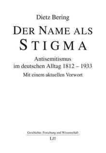 Dietz Bering: Der Name als Stigma, Buch