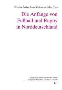 Die Anfänge von Fußball und Rugby in Norddeutschland, Buch