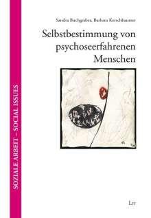 Sandra Buchgraber: Selbstbestimmung von psychoseerfahrenen Menschen, Buch