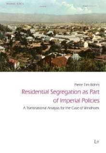 Pierre Tim Böhm: Residential Segregation as Part of Imperial Policies, Buch