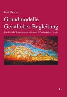 Frank Drescher: Grundmodelle Geistlicher Begleitung, Buch