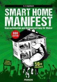 E. F. Engelhardt: Smart Home Manifest, Buch