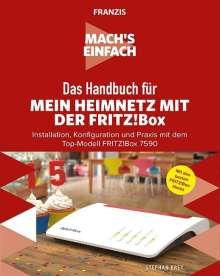 Stephan Brey: Mach's einfach: Das Handbuch für mein Heimnetz mit der Fritz!Box, Buch