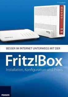 E. F. Engelhardt: Besser im Internet unterwegs mit der Fritz!Box, Buch