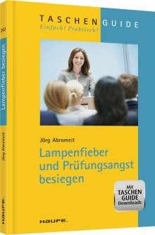 Jörg Abromeit: Lampenfieber und Prüfungsangst besiegen, Buch