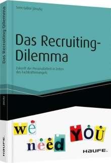Sven Gábor Jánszky: Das Recruiting-Dilemma, Buch